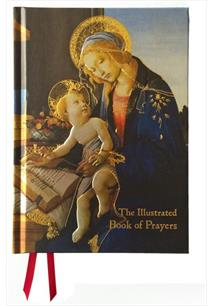 THE ILLUSTRATED BOOK OF PRAYERS: POEMS, PRAYERS AND THOUGHTS FOR EVERY DAY