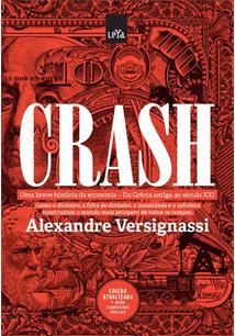 Crash: uma breve historia da economia - da grecia antiga ao seculo xxi - cod. 9788544101650