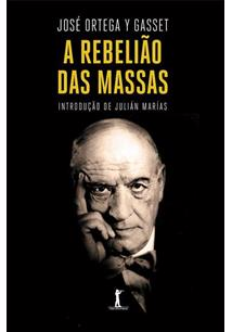 A REBELIAO DAS MASSAS
