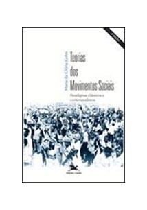 TEORIAS DOS MOVIMENTOS SOCIAIS: PARADIGMAS CLASSICOS E CONTEMPORANEOS
