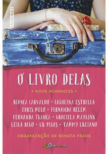 O LIVRO DELAS: NOVE ROMANCES