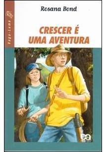 LIVRO CRESCER E UMA AVENTURA