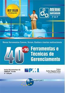 40 + 16 FERRAMENTAS E TECNICAS DE GERENCIAMENTO: NOVAS FERRAMENTAS CANVAS, SCRU...