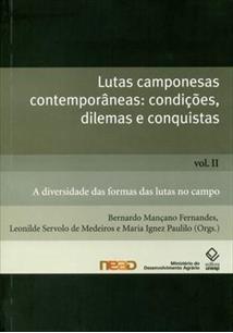 LUTAS CAMPONESAS CONTEMPORANEAS: CONDIÇOES, DILEMAS E CONQUISTAS VOL. 2