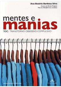 MENTES E MANIAS: TOC - TRANSTORNO OBSESSIVO COMPULSIVO