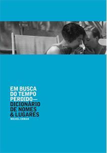 EM BUSCA DO TEMPO PERDIDO: DICIONARIO DE NOMES & LUGARES