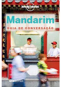 LONELY PLANET: MANDARIM - GUIA DE CONVERSAÇAO