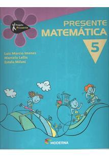 LIVRO PROJETO PRESENTE: MATEMATICA - 5º ANO