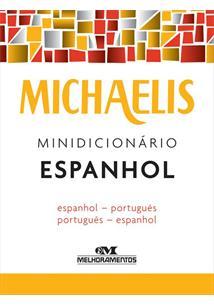 MICHAELIS MINIDICIONARIO ESPANHOL: ESPANHOL-PORTUGUES