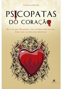 PSICOPATAS DO CORAÇAO