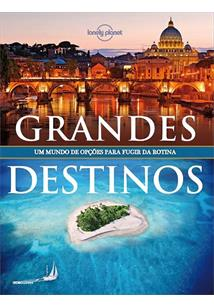 LONELY PLANET: GRANDES DESTINOS