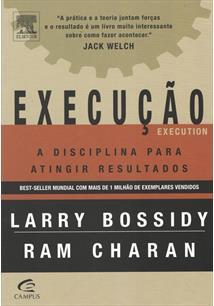 EXECUÇAO: A DISCIPLINA PARA ATINGIR RESULTADOS