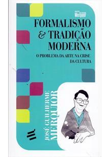 FORMALISMO & TRADIÇAO MODERNA: O PROBLEMA DA ARTE NA CRISE DA CULTURA