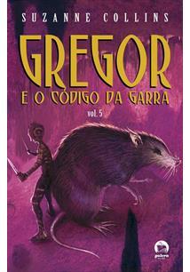 GREGOR E O CODIGO DA GARRA - VOL 5