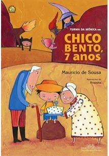 TURMA DA MONICA EM CHICO BENTO, 7 ANOS