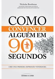 LIVRO COMO CONVENCER ALGUEM EM 90 SEGUNDOS