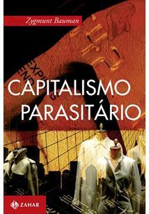 LIVRO CAPITALISMO PARASITARIO E OUTROS TEMAS CONTEMPORANEOS