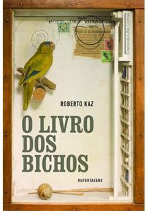 O LIVRO DOS BICHOS: REPORTAGENS