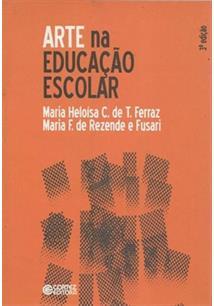 LIVRO ARTE NA EDUCAÇAO ESCOLAR