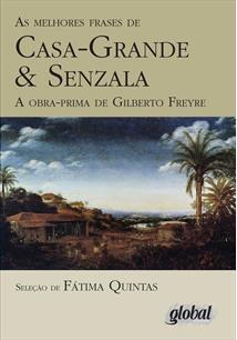 AS MELHORES FRASES DE CASA GRANDE & SENZALA