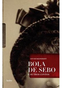 BOLA DE SEBO E OUTROS CONTOS
