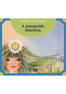 A MARGARIDA FRIORENTA