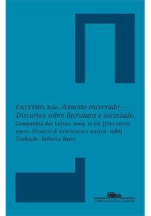 ASSUNTO ENCERRADO: DISCURSOS SOBRE LITERATURA E SOCIEDADE