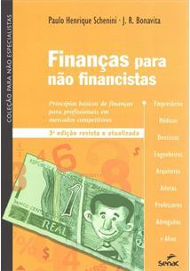 FinanÇas para nao financistas: principios basicos de finanÇas para pro - cod. 9788577560745
