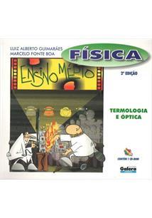 FISICA VOLUME 2: TERMOLOGIA, OPTICA E ONDAS