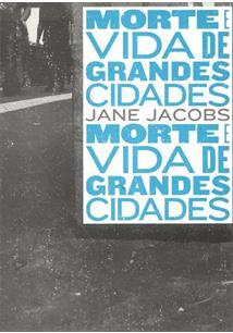 MORTE E VIDA DE GRANDES CIDADES