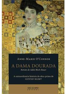 A DAMA DOURADA: RETRATO DE ADELE BLOCH-BAUER