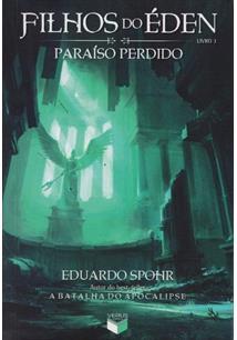 FILHOS DO EDEN - LIVRO 3: PARAISO PERDIDO