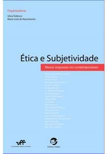ETICA E SUBJETIVIDADE: NOVOS IMPASSES DO CONTEMPORANEO