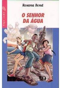 O SENHOR DA AGUA