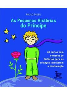 AS PEQUENAS HISTORIAS DO PRINCIPE