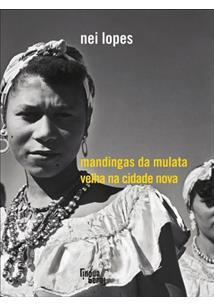 MANDINGAS DE MULATA VELHA NA CIDADE NOVA