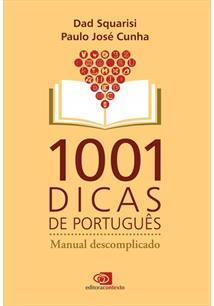 1001 DICAS DE PORTUGUES: MANUAL DESCOMPLICADO