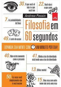 LIVRO FILOSOFIA EM 60 SEGUNDOS