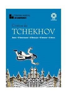 LIVRO CONTOS DE TCHEKHOV: ANIUTA / O INVESTIGADOR / A REVELAÇAO / O INFRATOR / A APOSTA