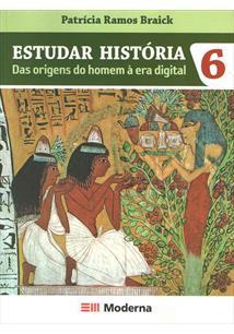 ESTUDAR HISTORIA: DAS ORIGENS DO HOMEM A ERA DIGITAL - 6º ANO