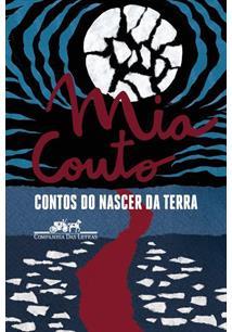 CONTOS DO NASCER DA TERRA