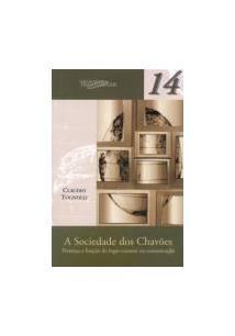 A SOCIEDADE DOS CHAVOES