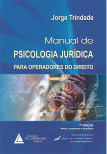 MANUAL DE PSICOLOGIA JURIDICA PARA OPERADORES DO DIREITO