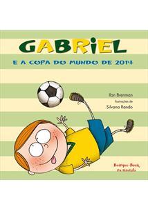 LIVRO GABRIEL E A COPA DO MUNDO DE 2014