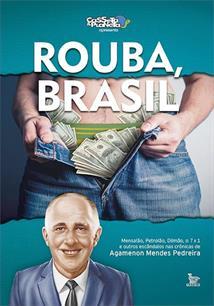 ROUBA BRASIL