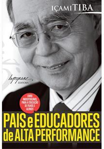 LIVRO PAIS E EDUCADORES DE ALTA PERFORMANCE