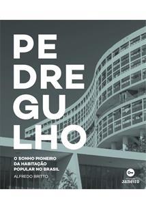 PEDREGULHO: O SONHO PIONEIRO DA HABITAÇAO POPULAR NO BRASIL
