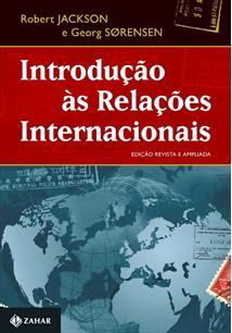 INTRODUÇAO AS RELAÇOES INTERNACIONAIS – EDIÇAO REVISTA E AMPLIADA