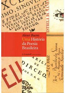 UMA HISTORIA DA POESIA BRASILEIRA