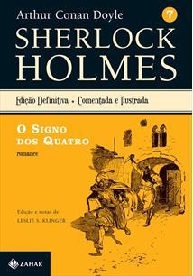 SHERLOCK HOLMES VOL. 7: O SIGNO DOS QUATRO (EDIÇAO COMENTADA E ILUSTRADA)